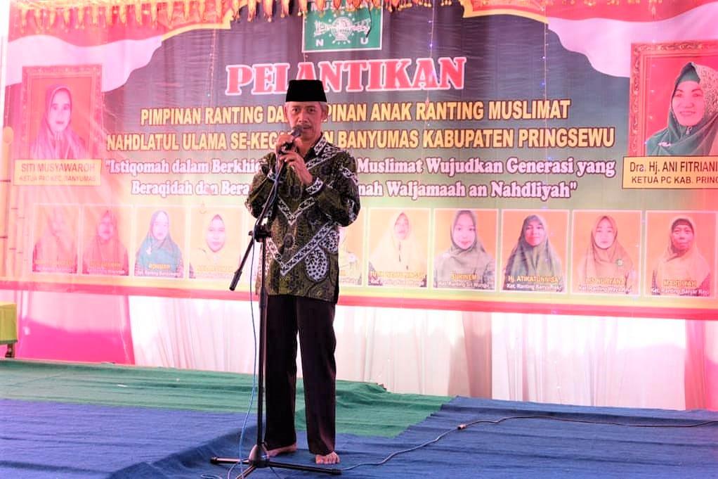 BUPATI PRINGSEWU HADIRI PELANTIKAN PENGURUS RANTING & ANAK RANTING MUSLIMAT NU SE-KECAMATAN BANYUMAS